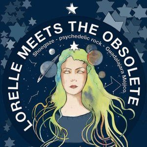 Lorrelle Meets the Obsolete