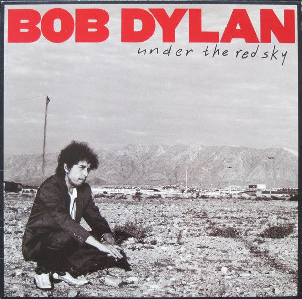 Under the Red Sky Bob Dylan