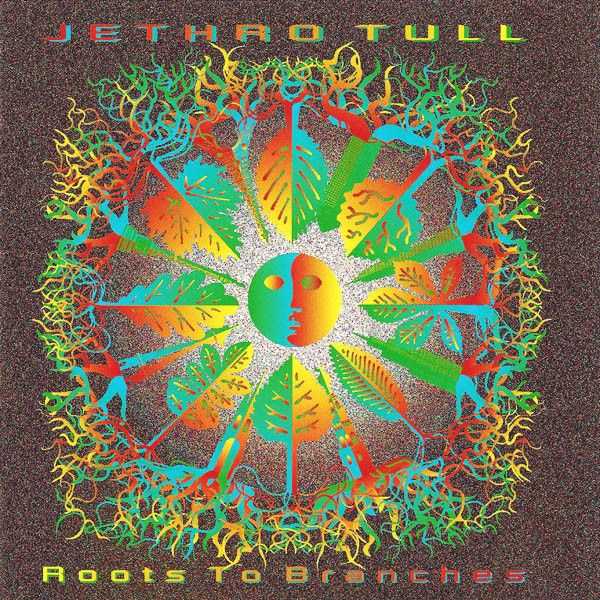 Jethro Tull Root to Branches