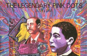 The Legendary Pink Dots Asylum