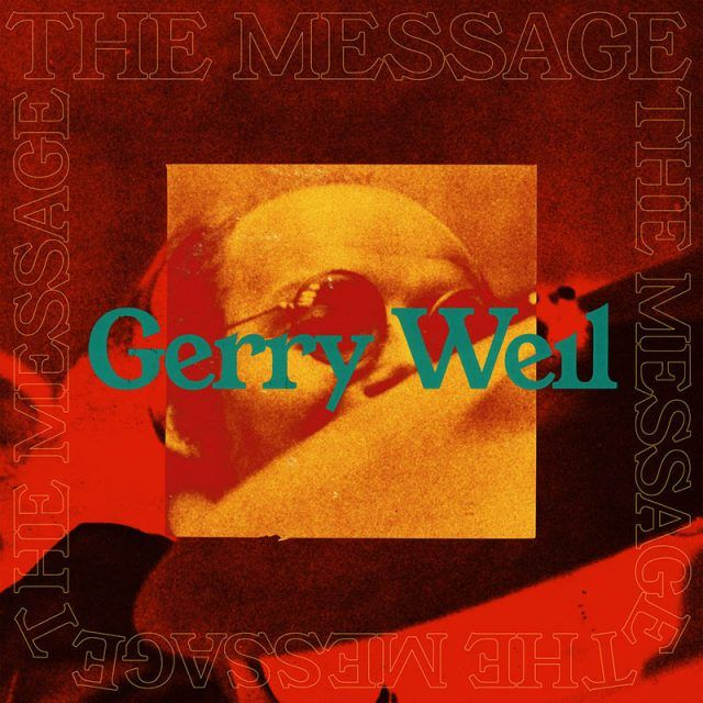 Gerry Weil The Message