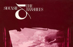 Siouxsie and The Banshees Tinderbox